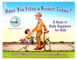 Have Your Filled a Bucket Today?